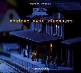 Kniha: Pohádky pana přednosty - Robert Drozda; Josef Somr