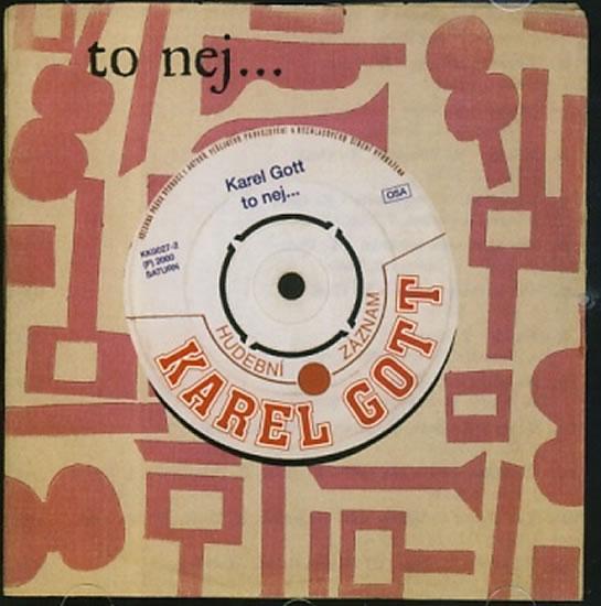 Kniha: Karel Gott - To nej… - CD - Gott Karel