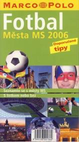 Fotbal.Města MS 2006