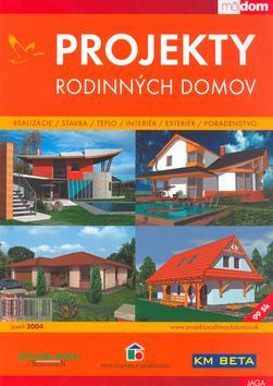 Projekty rodinných domov jeseň 2004