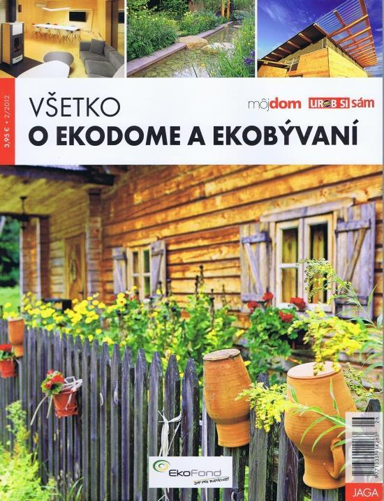 Všetko o ekodome a ekobývaní 2/2012