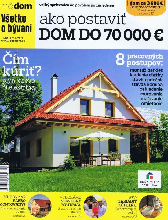 Ako postaviť dom do 70.000 € 1/2013