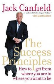 The Success Principles : How to Get from