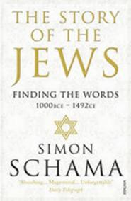 The Story of the Jews - Finding the Words (1000 BCE - 1492)