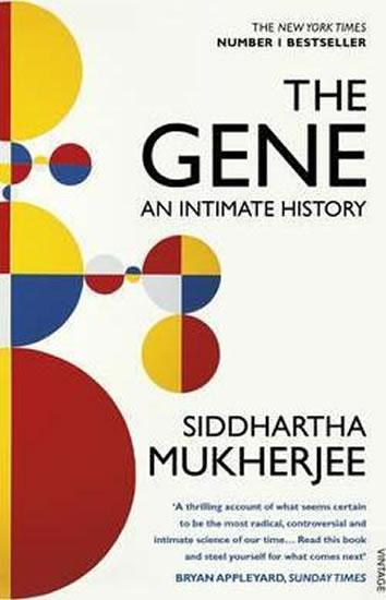 Kniha: The Gene : An Intimate History - Mukherjee Siddhartha