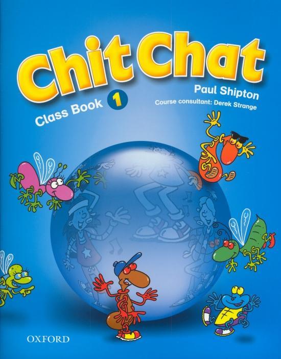 Kniha: Chit Chat - Class Book 1 - Shipton Paul
