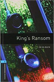 Oxford Bookworms Library New Edition 5 King´s Ransom
