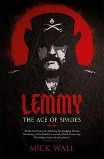 Kniha: Lemmy - The Definitive Biography - Wall Mick