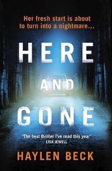 Kniha: Here and Gone - Beck Haylen
