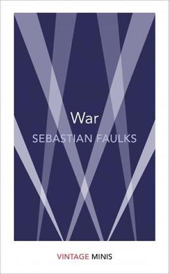 Kniha: War : Vintage Minis - Faulks Sebastian