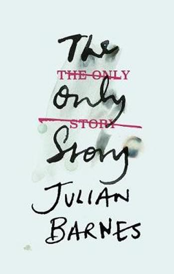 Kniha: The Only Story - Barnes Julian