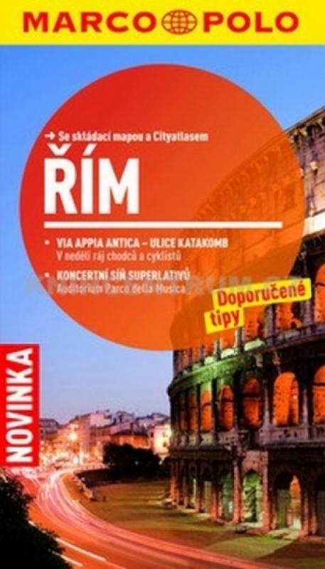 Kniha: Řím - Průvodce s mapou města a 10 cestami za poznánímautor neuvedený