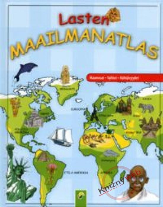 Kniha: Veľký detský atlas sveta - Kontinenty - Štáty - Pamätihodnostikolektív autorov