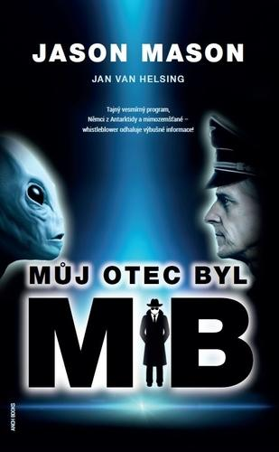 Kniha: Můj otec byl MIB