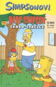 Simpsonovi - Bart Simpson 12/2015 - Skoro-střelec