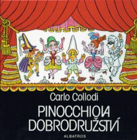 Kniha: Pinocchiova dobrodružství - Carlo Collodi; Hana Zmatlíková