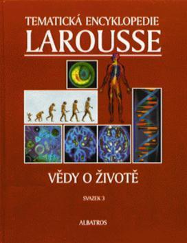 Vědy o životě-Larousse-Tematická ency