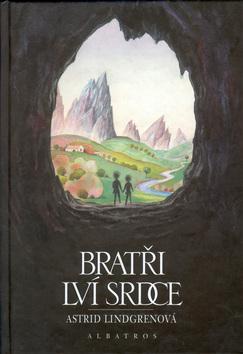 Kniha: Bratři Lví srdce - Astrid Lindgrenová; František Skála