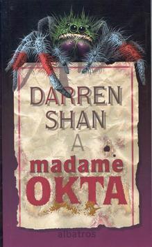 Darren Shan a madame Okta