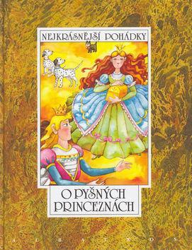 Kniha: O pyšných princeznách - Vladislav Stanovský