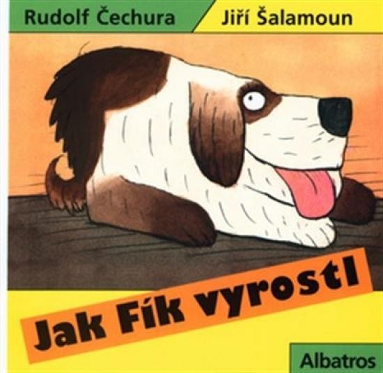 Kniha: Jak Fík vyrostl / leporelo - Čechura Rudolf