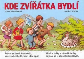 Kniha: Kde zvířátka bydlí - Jarmila Urbanová; Ondřej Sekora