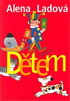 Kniha: Dětem - Alena Ladová