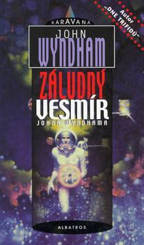 Kniha: Záludný vesmír - John Wyndham