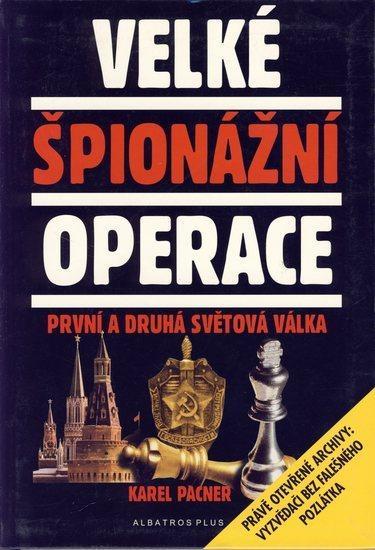Kniha: Velké špionážní operaceautor neuvedený