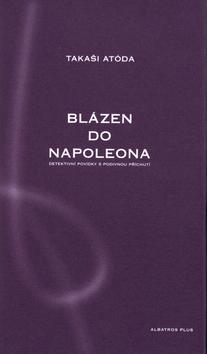 Kniha: Blázen do Napoleonaautor neuvedený