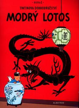 Kniha: Modrý lotos - Tintinova dobrodružství - Hergé