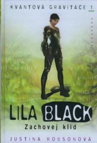 Lila Black – Zachovej klid