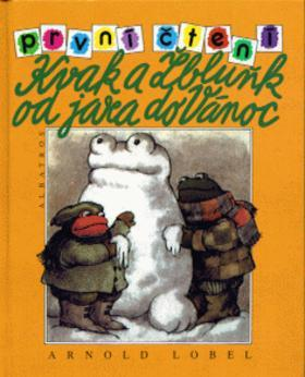 Kniha: Kvak a Žbluňk od jara do Vánoc - Arnold Lobel
