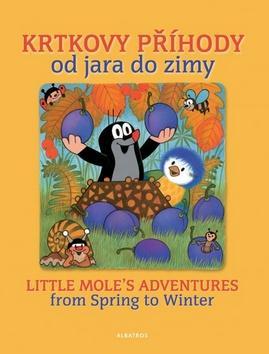 Kniha: Krtkovy příhody od jara do zimy - Hana Doskočilová; Zdeněk Miler