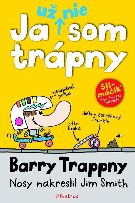 Ja už nie som trápny - Barry Trappny