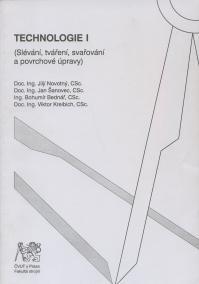 Technologie I (Slévání, tváření, svařování a povrchové úpravy)