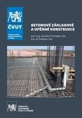 Betonové základové a opěrné konstrukce