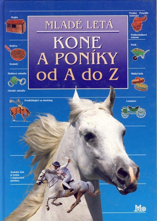 Kone a poníky od A po Z