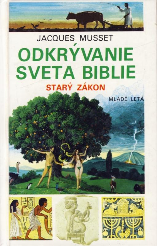 Odkrývanie sveta biblie - Starý zákon