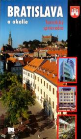 Bratislava a okolie - Turist.sprievodca