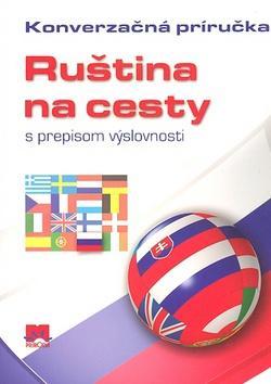 Ruština na cesty - Konverzačná príručka