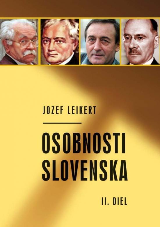 Kniha: Osobnosti Slovenska 2.diel - Leikert Jozef
