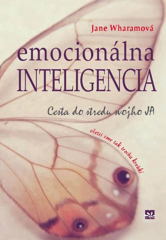 Emocionálna inteligencia - cesta do stredu svojho JA