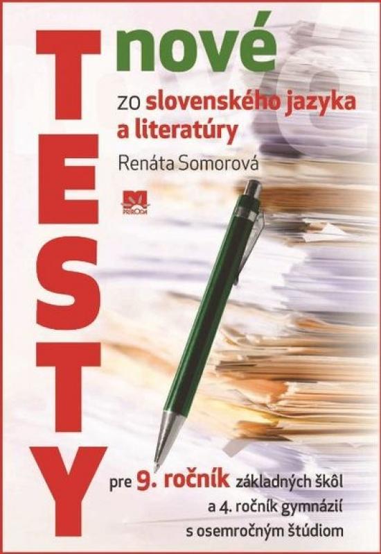 Nové testy zo slovenského jazyka a literatúry 9.ročník ZŠ