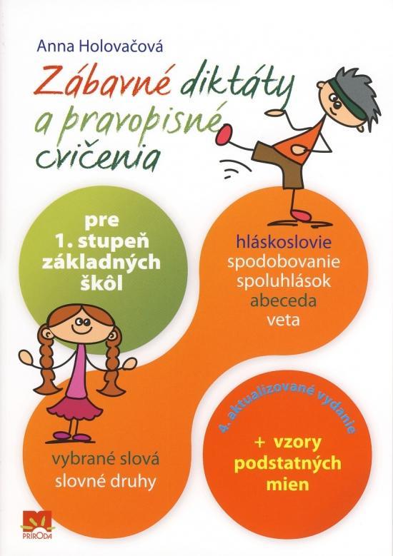 Zábavné diktáty a pravopisné cvičenia pre 1.stupeň základných škôl