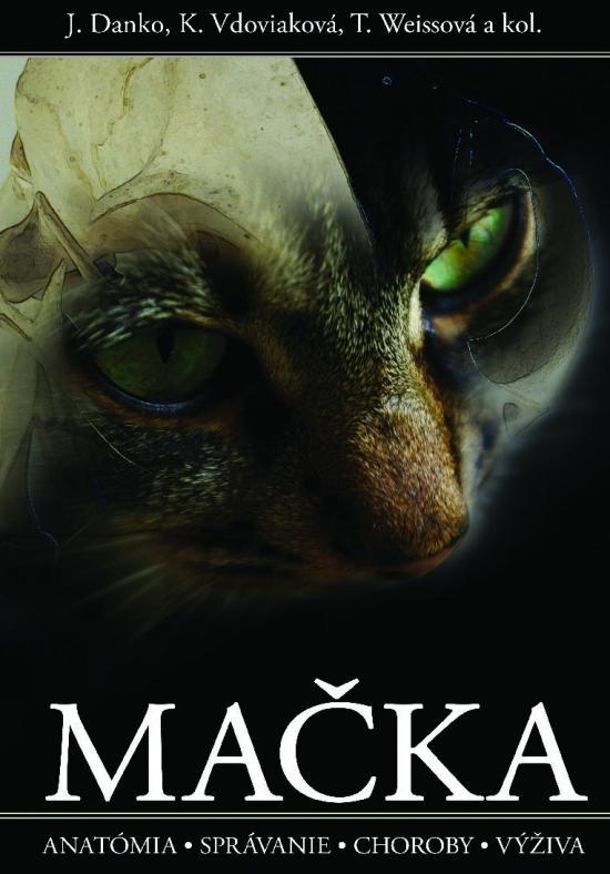 Mačka - anatómia, správanie, choroby, výživa