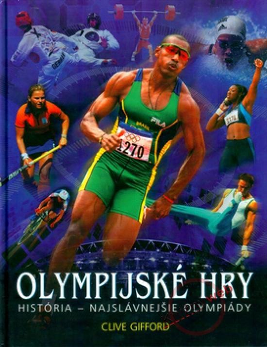 Olympijské hry - História- najslávnejšie olympiády