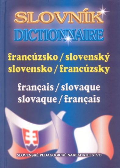 Slovník Dictionnaire francúzsko/slovenský-sloven