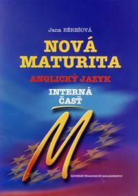 Nová maturita - Anglický jazyk - interná časť