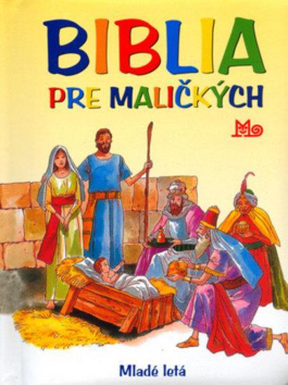 Biblia pre maličkých - 2.vydanie